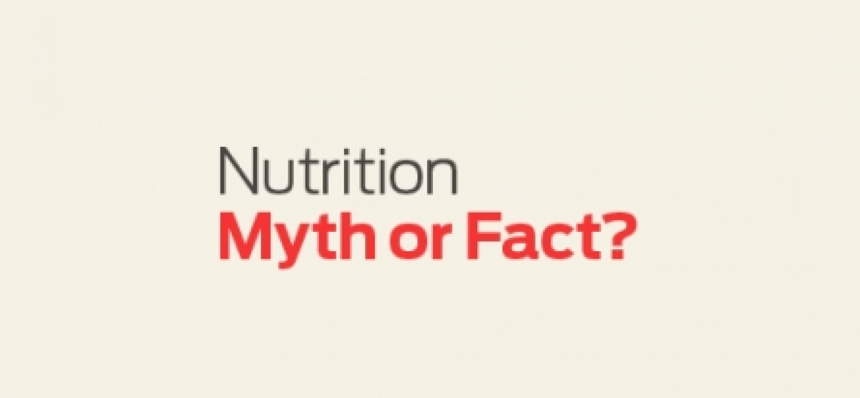 Mainstream Nutrition Myths