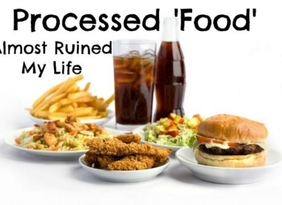 Why Processed Foods is bad for Your Health?